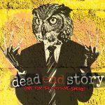 Dead End Storyn uusi EP kuunneltavissa