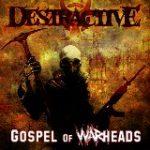 Destractive – Gospel Of Warheads