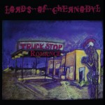 Lords Of Chernobyl – Truckstop Romance