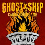 GhostXShip - Carry The Flame