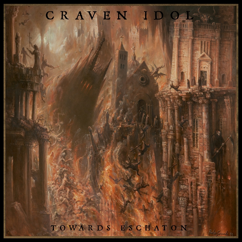 Craven Idol – Towards Eschaton
