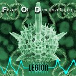 Fear Of Domination Legion (2013)