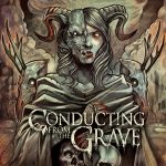 Conducting From The Grave - Self-Titled
