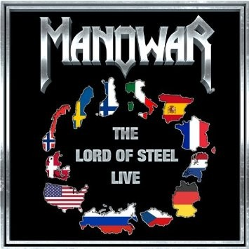 Manowar – Lord of Steel -Live