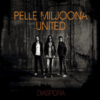 Pelle Miljoona United – Diaspora