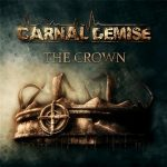 Carnal Demise The Crown 2013