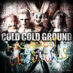 Cold Cold Groundin uusi albumi julkaistaan marraskuussa