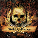 Ironclad Strike & Ravage 2013 EP