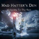 Ennakkokuuntelu: Mad Hatters Den – Welcome To The Den
