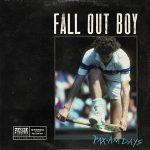 Fall Out Boy - Pax Am Days
