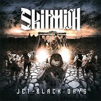 Skirmish Jet Black Days 2013
