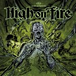 High On Fire - Slave The Hive