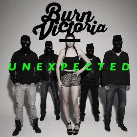 Burn Victoria – Unexpected