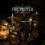 Fireproven – Omnipresence