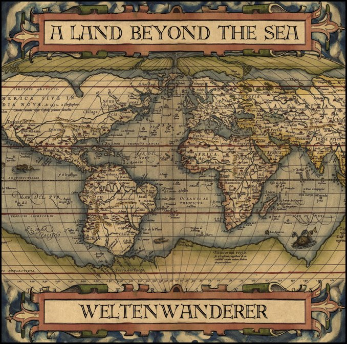 A Land Beyond The Sea – Weltenwanderer