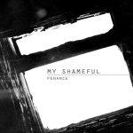Ennakkokuuntelu: My Shameful – Penance