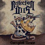 Ennakkokuuntelu: Reflection Dies – Corrupted Throne