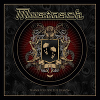 Mustasch Thank You For The Demon 2014