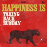 Taking Back Sunday Happiness Is 2014