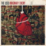 The Used Imaginary Enemy 2014