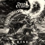 Deus Otiosus Rise 2014