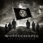 Whitechapel - Our Endless War 2014