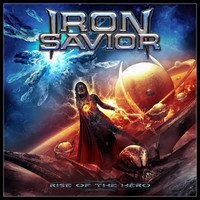 Iron Savior – Rise Of The Hero