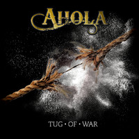 Ahola – Tug Of War