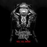 Channel Zeron uusi albumi ilmestyy kesäkuussa