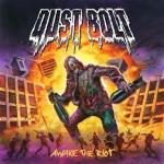 Dust Bolt Awake The Riot 2014