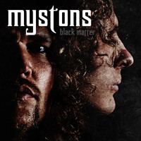 Mystons – Black Matter