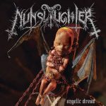 Nunslaughter Angelic Dread 2014