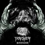 Trap Them Blissfucker 2014