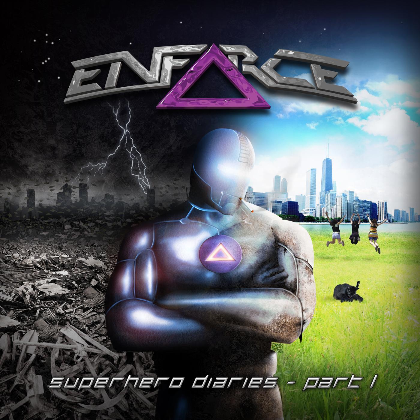 EnfΔrce – Superhero Diaries Part 1