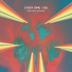 Every Time I Die From Parts Unknown 2014