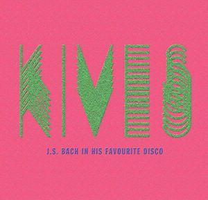 Kiveskives – J.S. Bach In His Favourite Disco