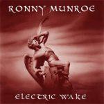 Ronny Munroe Electric Wake 2014