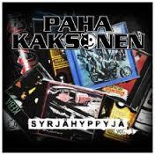 Paha Kaksonen – Syrjähyppyjä Vol. 1