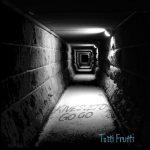 Kivesveto Go Go - Tutti Frutti