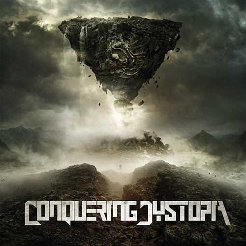 Conquering Dystopia – Self-Titled