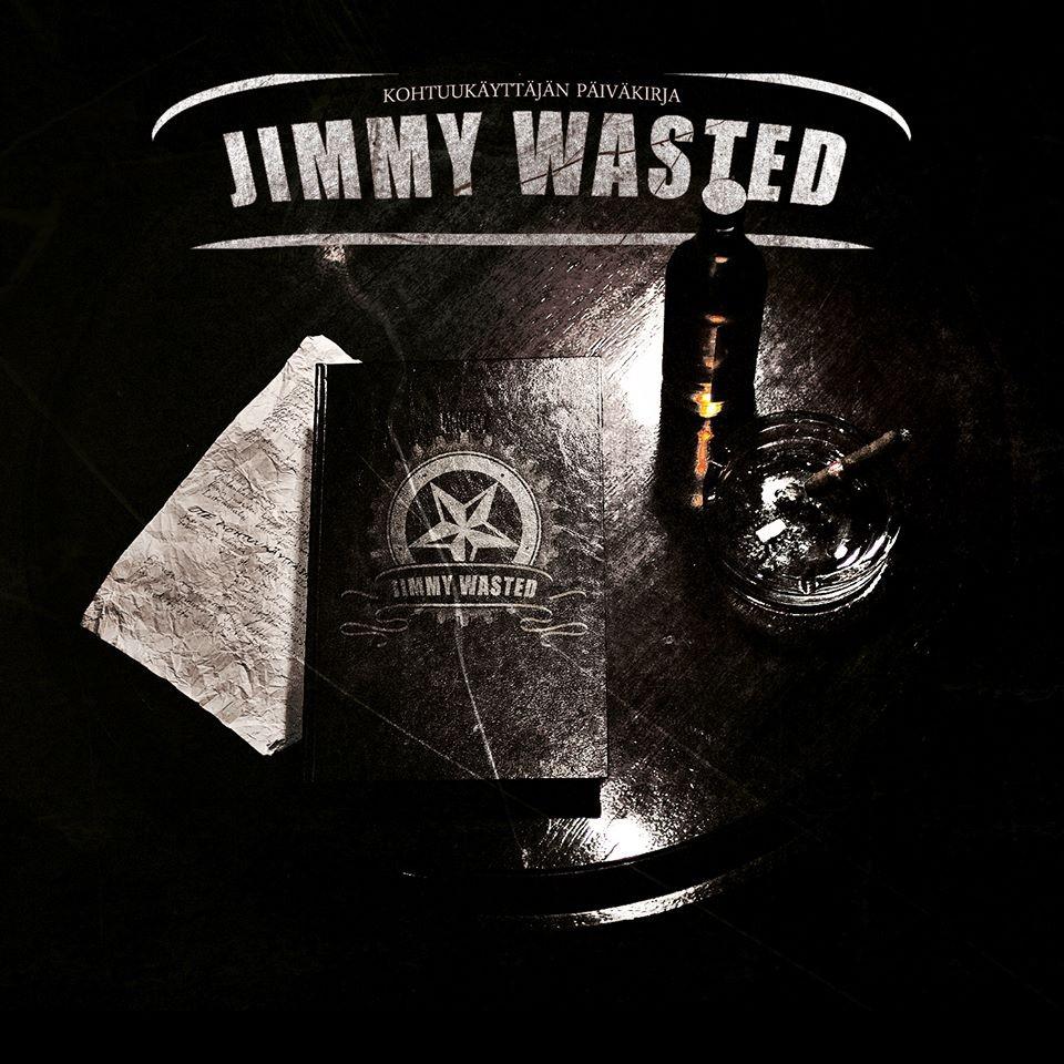 Jimmy Wasted – Kohtuukäyttäjän Päiväkirja