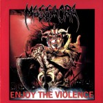 Massacra – Enjoy The Violence (Re-issue)