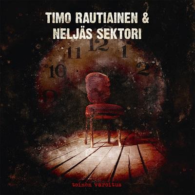 Timo Rautiainen & Neljäs Sektori – Toinen Varoitus