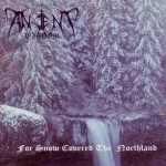 Ancient Wisdom-For snow covered the northland