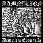 Damnation-Destructo Evangelia