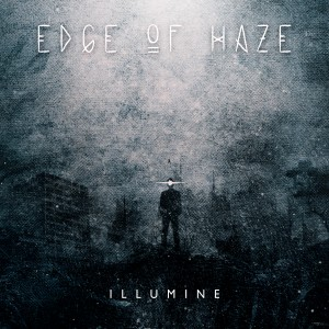 Edge Of Haze – Illumine
