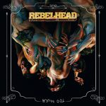 Lenkkihevin kuninkaalta RebelHeadilta uusi albumi syyskuussa