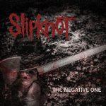 Slipknot The Negative One 2014