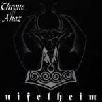 Throne Of Ahaz-Nifelheim