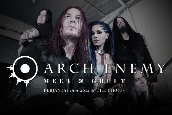 Arch Enemy Meet & Greet